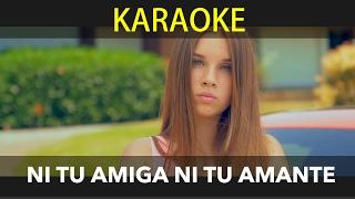 Agus Padilla - Ni Tu Amiga Ni Tu Amante - KARAOKE (HD)