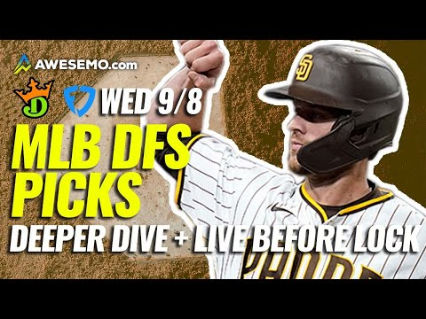 The MLB DFS Deeper Dive & Live Before Lock | DraftKings & FanDuel Picks Today Wednesday 9/8