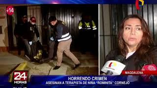 Magdalena: hallan muerta a terapeuta que atendió a niña Romina