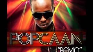 POPCAAN - CLEAN - [REAL ONE] - JUNE 2013 - @JAMIE_YUNGVIBEZ @PROMOKINGMUSIC @YVP_MUSIC