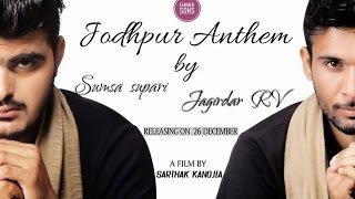 Jodhpur Anthem  || Sumsa Supari, ft.Jagirdar RV || Farmer Sons || PRG Full Hd Video