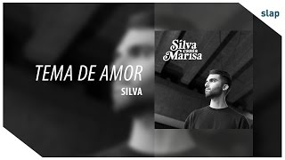 Silva - Tema De Amor (Álbum Silva canta Marisa)