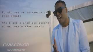 Anselmo Ralph - Casa Comigo (Letra)