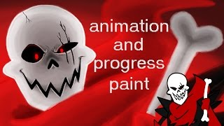 underfell papyrus (animation and progress paint)