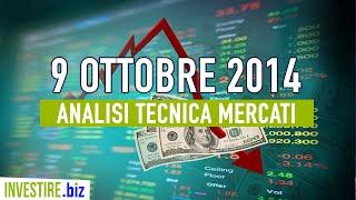 Video Analisi Mercati Finanziari - 09.10.2014