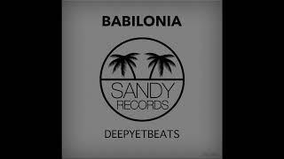 Deepyetbeats - Babilonia (Original Mix)