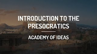 The Pre-Socratic Philosophers: 1 (Intro, Thales) width=