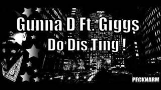 Gunna D Ft Giggs - Do Dis Ting