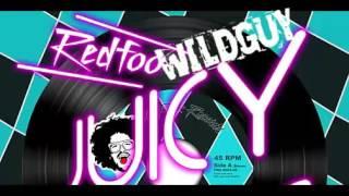 Bounce Redfoo   Juicy Wiggle Wildguy Remix 2015