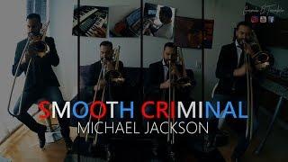 Smooth Criminal / Trombón