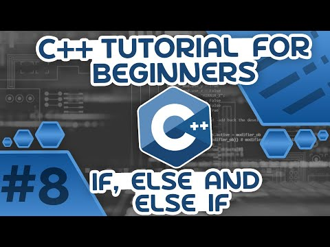 Learn C++ With Me #8 - If, Else & Else If