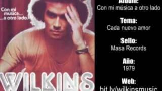 Wilkins - Cada nuevo amor (1979)