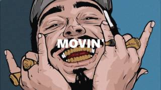 "(FREE) Post Malone x Quavo Type Beat - ""Movin'"" 