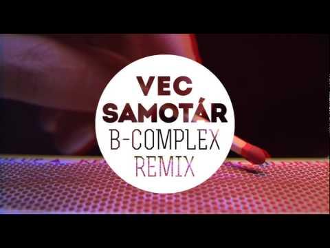 vec-samotar-juraj-benetin-b-complex-remix-branci-kovac