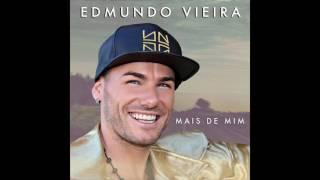Edmundo Vieira - Estou aqui