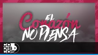 Kalubah Ft. Lenny Tavárez - El Corazón No Piensa | Video Lyric (Letra)