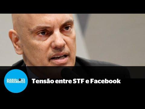 Aumenta tensão entre o STF e o Facebook por conta de ordem de exclusão de perfis