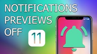 How to turn off notification previews for any app on iPhone with iOS 11