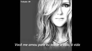 Celine Dion - Loved Me Back To Life (Tradução)
