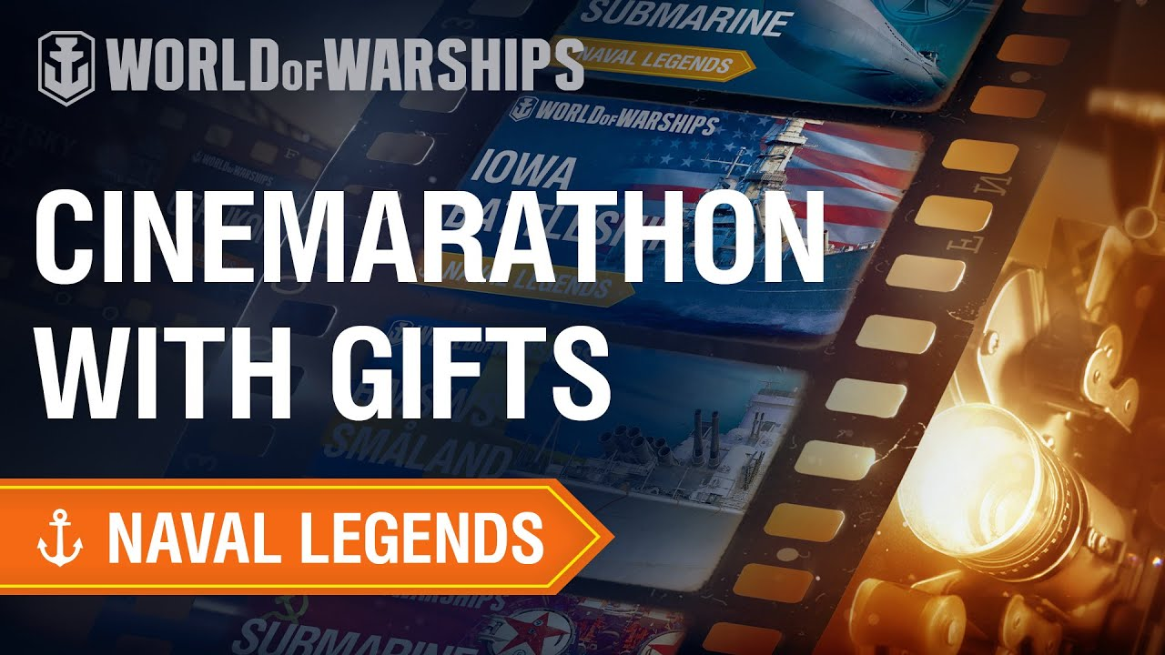World of Warships : Naval Legends : Cinemarathon