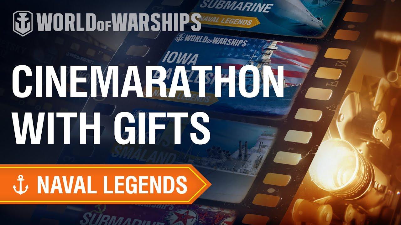 World of Warships : Naval Legends : Cinemarathon