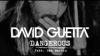 David Guetta Ft. Sam Martin - Dangerous (Ardein Remix)