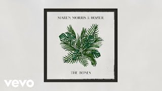 Maren Morris, Hozier - The Bones (Audio)