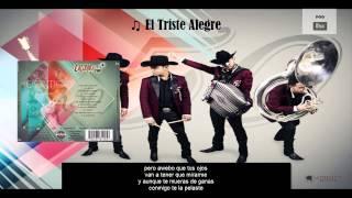 Letra - El Triste Alegre /Calibre 50