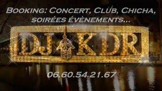 DJ KDR PARIS BY NIGHT Chaabi FUNK REMIX 2016 all STARS Maghreb Night Fever 6