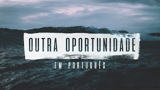 TWICE feat. Isaque Brian - Outra Oportunidade (versão em português)