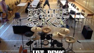 Ignite the Sky - Rebuilder of Ruins (Live Demo)