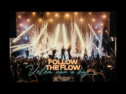 Follow The Flow – Velem van a baj [OFFICIAL MUSIC VIDEO]