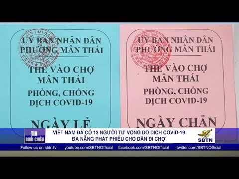 Việt Nam đã có 13 người tử vong do COVID-19 – Đà Nẵng phát phiếu cho dân đi chợ