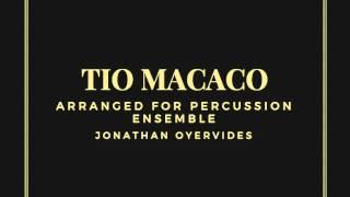 Tio Macaco - Snarky Puppy (Percussion Ensemble Arrangement)