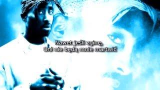 2pac - Bury Me A G Napisy PL