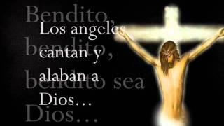Bendito sea Dios - Musica Catolica