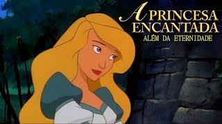 Além da Eternidade - A Princesa Encantada (1994)