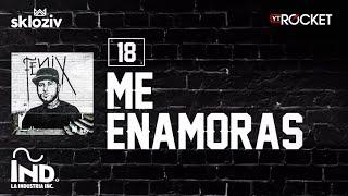 18. Me Enamoras - Nicky Jam (Álbum Fénix)