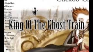 King Of The Ghost Train - Dionysos