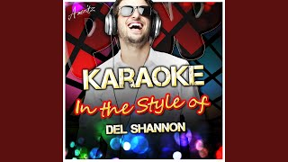 Kelly (In the Style of Del Shannon) (Karaoke Version)