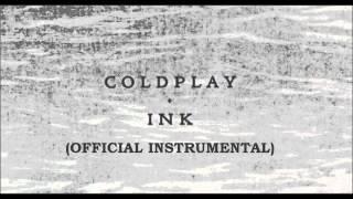 Coldplay- Ink (instrumental)