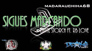 Dante Storch Ft. RB Love-Sigues Marcando