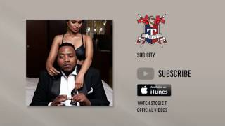 Stogie T - Sub City (Official Audio)