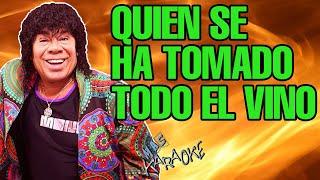 LA MONA JIMENEZ - QUIEN SE HA TOMADO TODO EL VINO (KARAOKE)