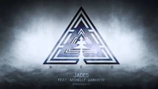 N.E.S. - Jaded feat  Michelle Darkness