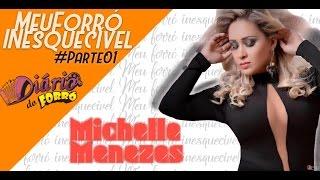 Michelle Menezes - Meu Forró Inesquecível - Parte 01