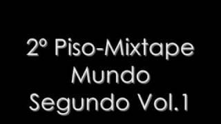 2º Piso - Mundo Segundo (Mixtape Mundo Segundo Vol.1)
