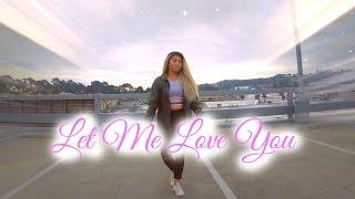 Let Me Love You | Kiana Jordan
