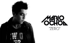 Mario Ochoa - ZERO (Original Mix) [Official]