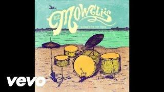 The Mowgli's - Say It, Just Say It